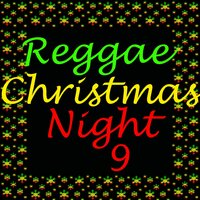 Reggae Christmas Night, Vol. 9 — сборник
