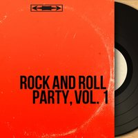 Rock and Roll Party, Vol. 1 — сборник