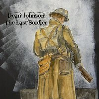 The Last Soldier — Dean Johnson