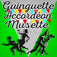Guinguette Accordéon Musette, Vol. 49 — Multi-interprètes
