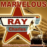 Marvelous — Ray Charles