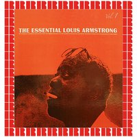 The Essential , Vol. 1 — Louis Armstrong
