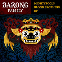 Blood Brothers EP — Mightyfools