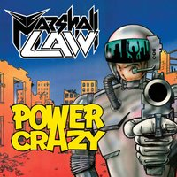 Power Crazy — Marshall Law