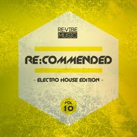 Re:Commended - Electro House Edition, Vol. 10 — сборник