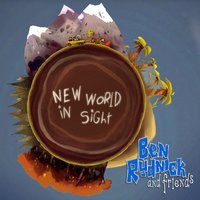 New World in Sight — Ben Rudnick and Friends