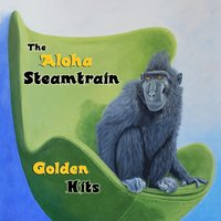 Golden Hits — The Aloha Steamtrain