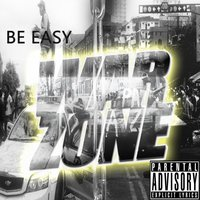 War Zone — Be Easy