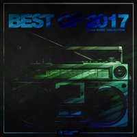 Best of 2017 - House Music Collection — сборник