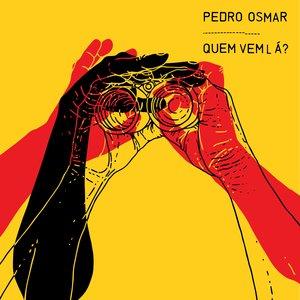 Pedro Osmar - Ferrugem Popular