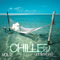 Celestial Recordings Chilled, Vol. 2 — сборник