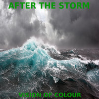 After The Storm — Vision Of Colour