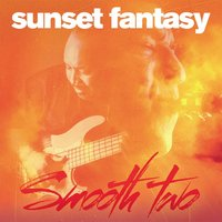 Sunset Fantasy — Smooth Two