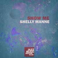 Show Me — Shelly Manne