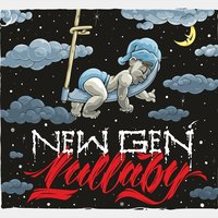 New Gen Lullaby — Zero Tolerance