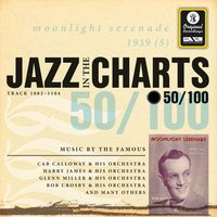 Jazz in the Charts Vol. 50 - Moonlight Serenade — Sampler