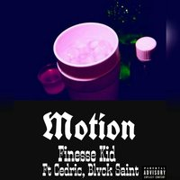 Motion — Cedric, Blvck Saint, Finesse Kid