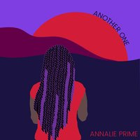 Another One — Annalie Prime