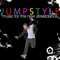 Jumpstyle - Music for the New Streetdance — The Harddance Jumpers