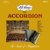 101 Strings Orchestra Plus Accordion — 101 Strings Orchestra, 101 Strings Orchestra & Accordion