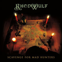 Scavenge for Mad Hunters — Rhodwulf