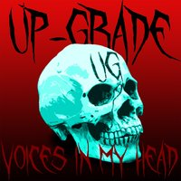 Voices in My Head — Up-grade