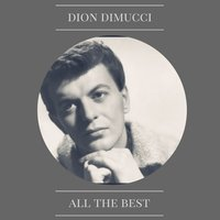 All the Best — Dion Dimucci
