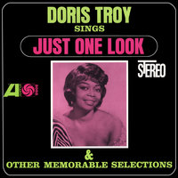 Sings Just One Look And Other Memorable Selections — Doris Troy