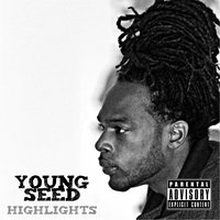 Highlights — Young Seed