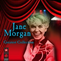 Greatest Collection — Jane Morgan