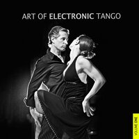 Art of Electronic Tango, Vol. 1 — сборник