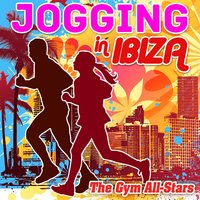 Jogging in Ibiza (125 - 130 Bpm) — The Gym All-Stars