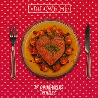 You Owe Me - Remixes — The Chainsmokers