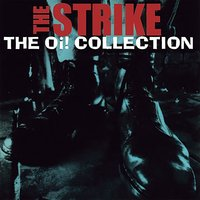 The Oi! Collection — The Strike