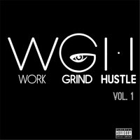Work Grind Hustle, Vol. 1 — сборник