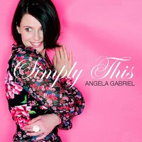 Simply This — Angela Gabriel