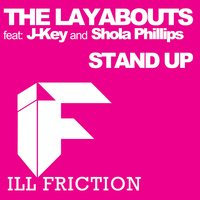 Stand Up — The Layabouts Feat J-Key & Shola Phillips, The Laybouts