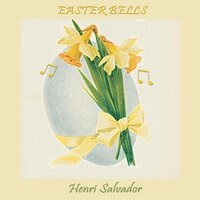 Easter Bells — Henri Salvador