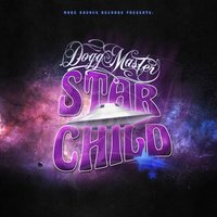 Star Child — Dogg Master