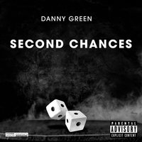 Second Chances — Danny Green