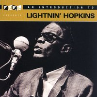 An Introduction To Lightnin' Hopkins — Lightnin' Hopkins