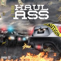 Haul Ass — J Traxx