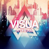 A Dream — Visua