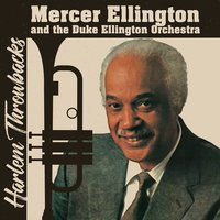 Harlem Throwbacks — Mercer Ellington, The Duke Ellington Orchestra, Barrie Lee Hall, Harold Minerve, Rocky White, Mercer Ellington and the Duke Ellington Orchestra