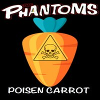 Poisen Carrot Silver Whipped — The Phantoms