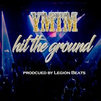 Hit the Ground — Young Mack The Mack