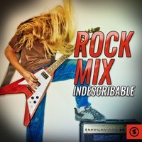 Rock Mix Indescribable — сборник