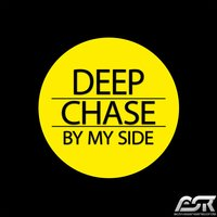 By My Side — Deep Chase