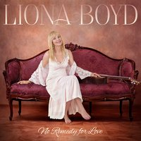 No Remedy for Love — Liona Boyd