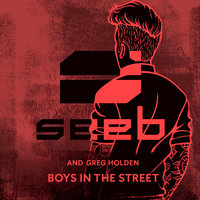Boys In The Street — Seeb, Greg Holden